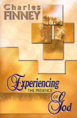 experiencing the presence of god by charles finney pdf